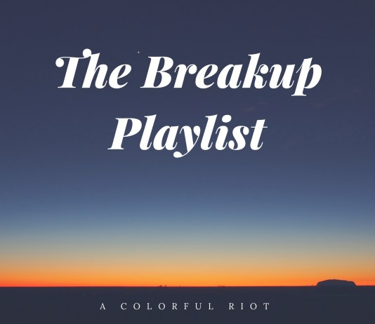 ultimate breakup playlist