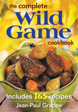 the complete wild game cookbook