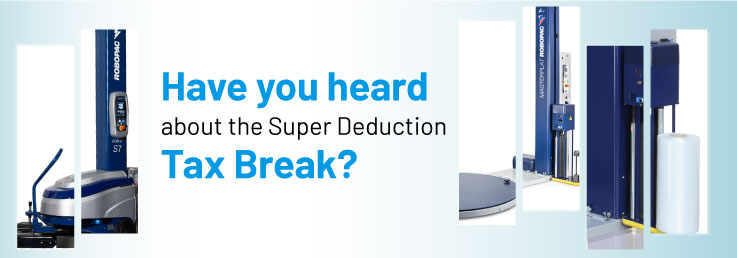 Have you heard about the Super Deduction Tax Break?