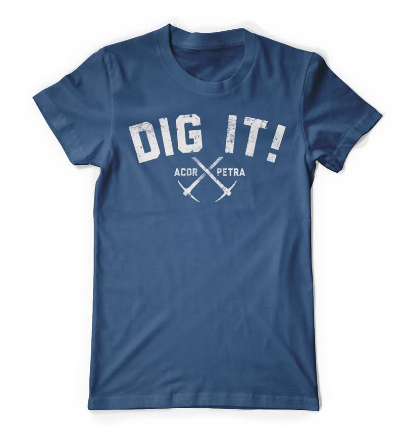 Dig It! t-shirt