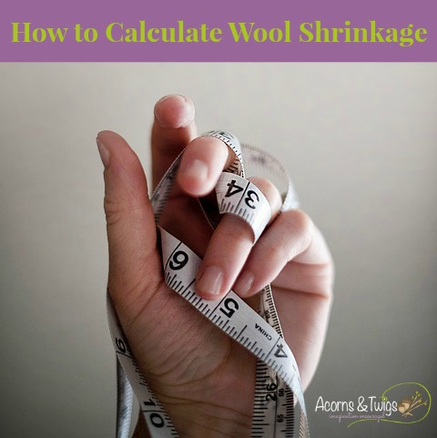 How to Calculate Wool Shrinkage