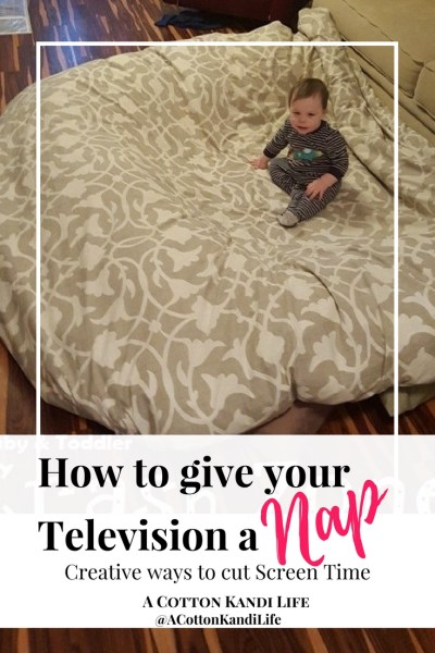 How to give your Tevelision a Nap. Creative was to cut Screen Time. Toddler Screen Time busters