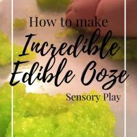 How to Make Incredible Edible Ooze | Sensory Play
