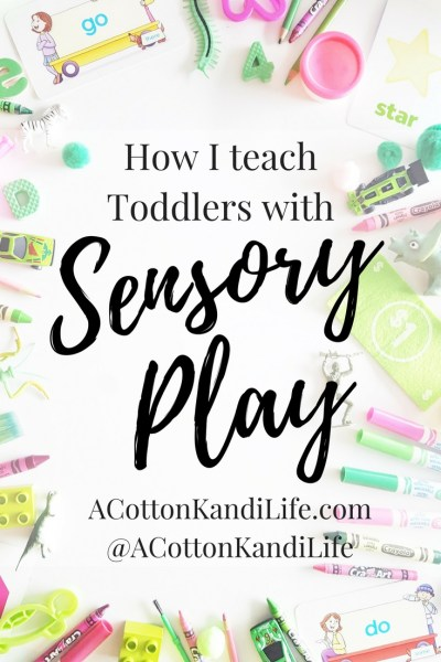 How I teach Toddlers with Sensory Play time