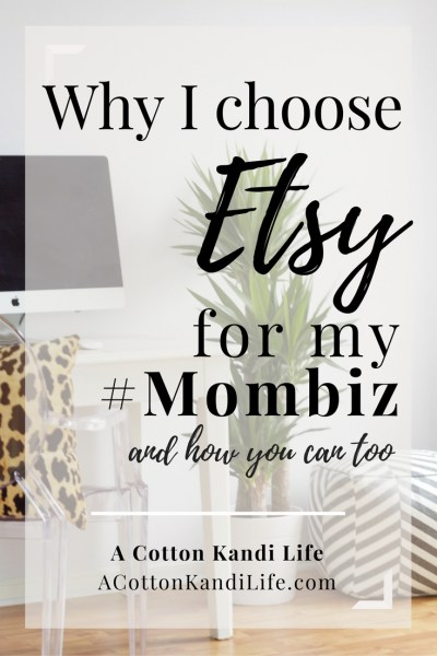 Why I choose Etsy for my Mombiz. Work from Home Ideas. How to make money from home. Naptime Hustles. Side Hustles for moms. Why you should open an Etsy Shop. How to open an Etsy Shop