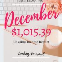Blogging Income Report for December | Making Mommy Money Online