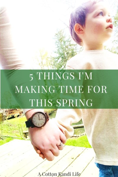 5 Things I'm Making Time for This Spring. Motherhood Mother's Day Jord Watches Giveaway