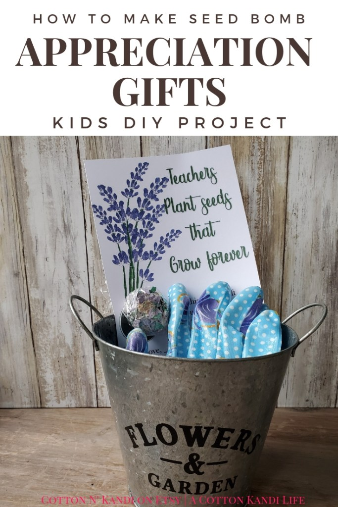 "Teachers Plant Seeds that Grow Forever is a great Teacher Quote for Teacher Appreciation Week. Tell your teachers ""You're the Bomb!"" with Lavender Seed Bombs the kids can make with this Kids DIY Project"