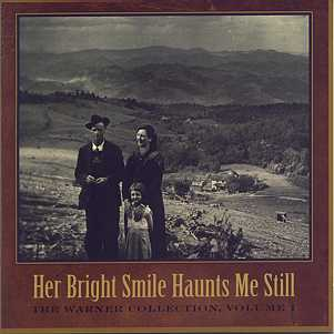 Various Artists - The Warner Collection, Vol. 1: Her Bright Smile Haunts Me Still