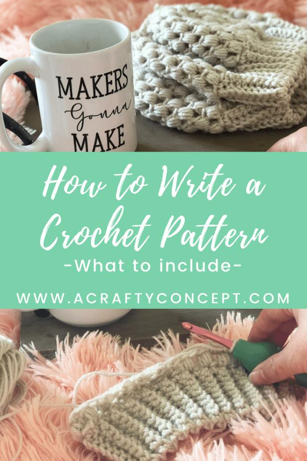 Write That Pattern! How To Write A Crochet Pattern — Stitch & Hustle | 930x620