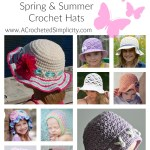 Crochet Pattern Round Up - 27 Frilly & Fun Spring & Summer Crochet Hats by A Crocheted Simplicity