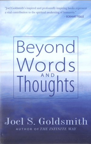 "Facsimile of ""Beyond Words and Thoughts"" by Joel S. Goldsmith"