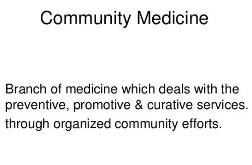 concept-of-community-medicine-17-638