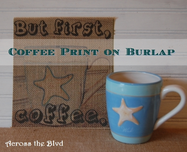 COFFEE PRINT ON BURLAP