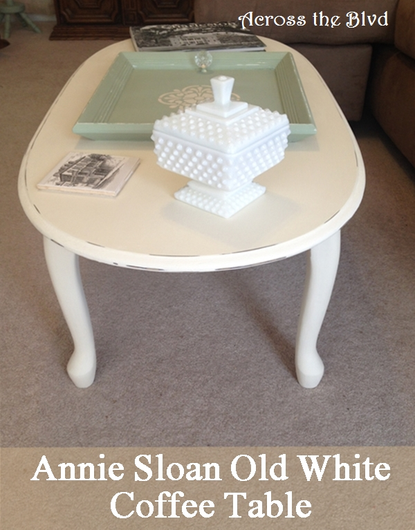 Annie Sloan Old White Coffee Table Across the Blvd