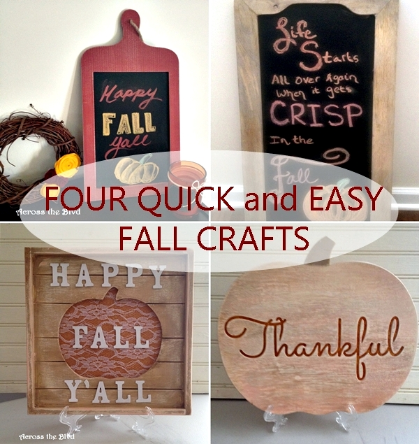 Four Quick and Easy Fall Crafts