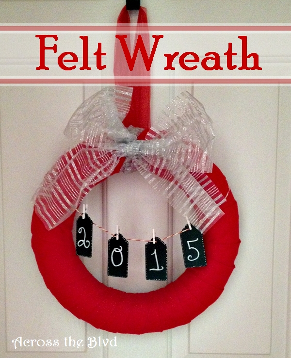 Felt Wrapped Christmas Wreath: Across the Blvd