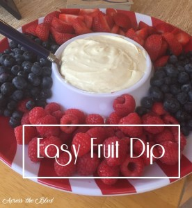 Easy Fruit Dip Across the Blvd