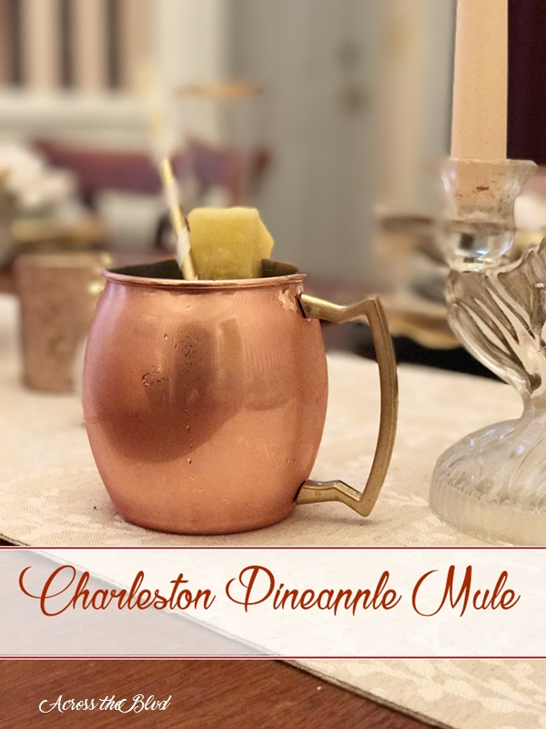 Charleston Pineapple Mule Across the Blvd