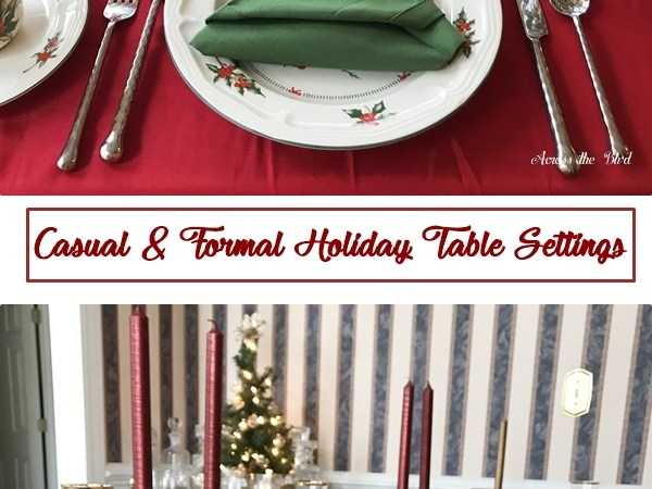 Formal and Casual Holiday Table Settings