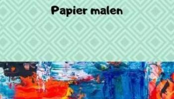 Malen Mit Kindern Infos Tipps Und 3 Ideen Teil 1