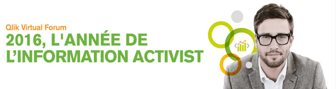 Le 9 mars – Qlik Virtual Forum : 2016, l'année de l'Information Activist ?
