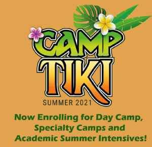 Camp Tiki Summer 2021