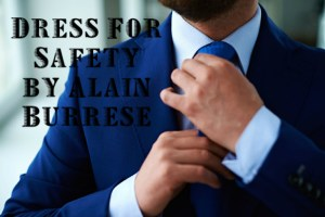 Dress-For-Safety-by-Alain-Burrese