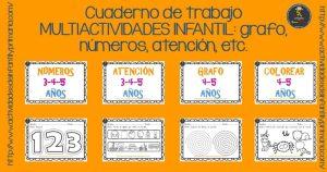 Cuaderno de trabajo MULTIACTIVIDADES INFANTIL: grafo, números, atención, etc.