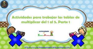 Actividades para trabajar las tablas de multiplicar del 1 al 5. Parte1