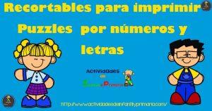 Recortables para imprimir. Puzzles números y letras