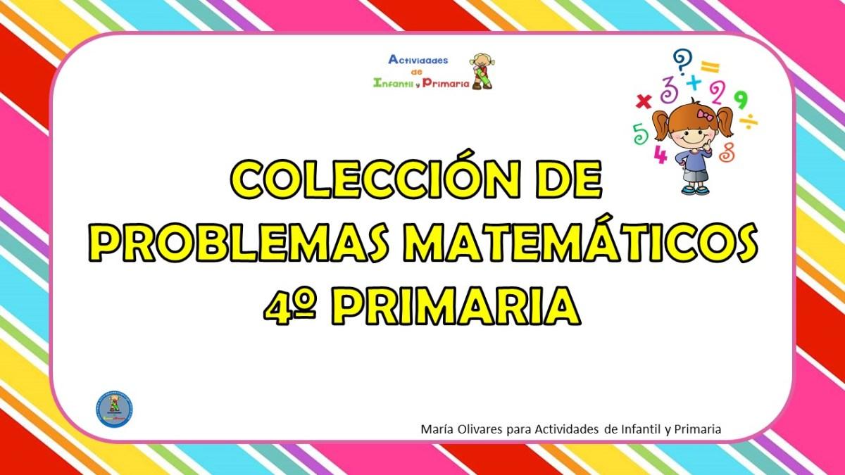 Coleccion De Problemas Matematicos 4º Primaria
