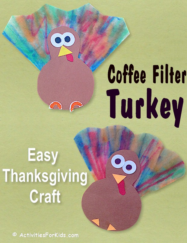 Another easy preschool Thanksgiving craft for kids. Use 1/4 of a coffee filter to make these cute little Thanksgiving Turkeys. Printable from ActivitiesForKids.com.