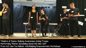 Photo of Theatre of Peace performing Rumor Spreading About the New Girl Vignette, as part of Act Like You Matter: Anti-Bullying Empowerment Workshops.