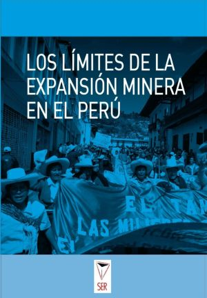 los límites de la expansión minera en el Perú