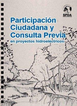 Guía de participación ciudadana y Consulta Previa en proyectos hidroeléctricos