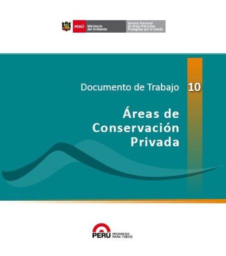 Documento de Trabajo 10 - Áreas de Conservación Privada
