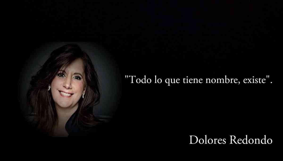 Frase de Dolores Redondo.