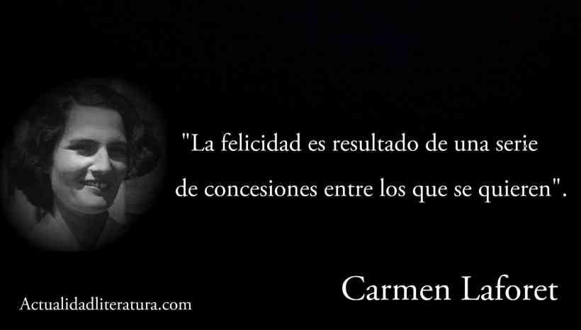Frase de Carmen Laforet.