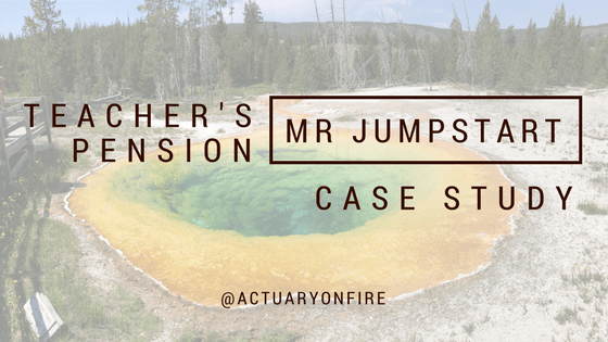 Teacher's Pension Case Study – Mr Jumpstart