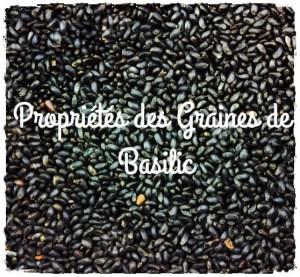 Pourquoi consommer des graines de Basilic?
