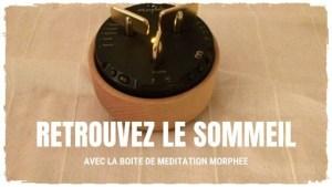 Read more about the article La petite boîte qui vous aide à dormir