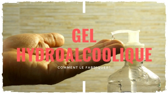 You are currently viewing Fabriquer son gel hydroalcoolique