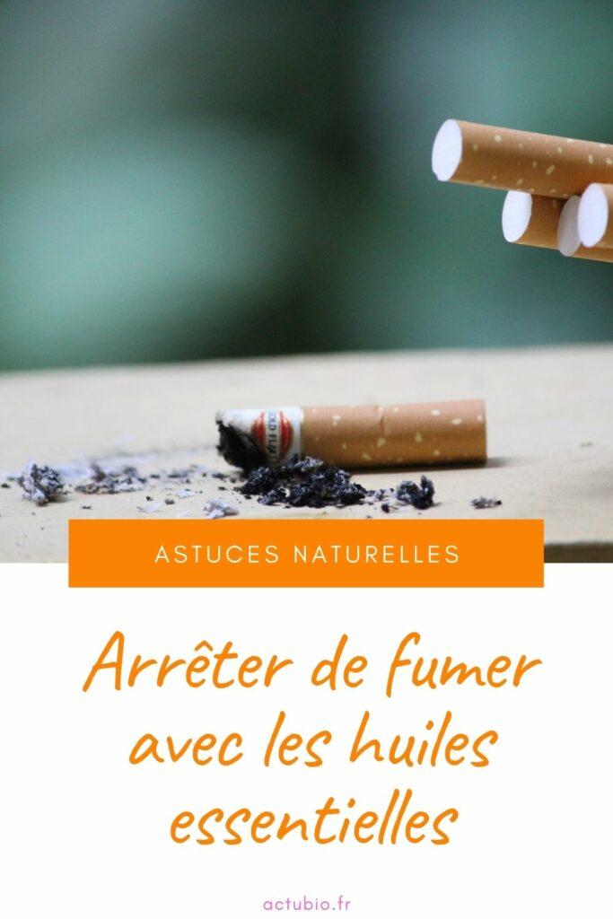 Arrêtez de fumer avec les huiles essentielles : astuces naturelles.