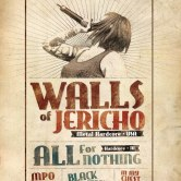 Walls Of Jericho + All For Nothing + GUESTS @ La Dynamo