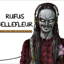Rufus Bellefleur – Groovin' Tales from the Gator Blaster (2011)