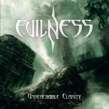Evilness – Unreachable Clarity (2013)
