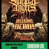 SUICIDAL ANGELS + DR LIVING DEAD + ANGELUS APATRIDA @u Connexion