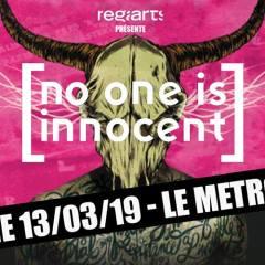 NO ONE IS INNOCENT + AQME @u Metronum