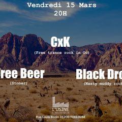 CXK + FREE BEER + BLACK DROP @ L'Usine A Musique